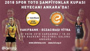Bayanlar Şampiyonlar Kupası Heyecanı Ankara'da !