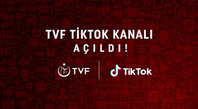 TVF, TikTok Kanalı Açtı!