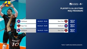 Efeler Ligi'nde Play-Off 5./6.lık Etabı Başlıyor