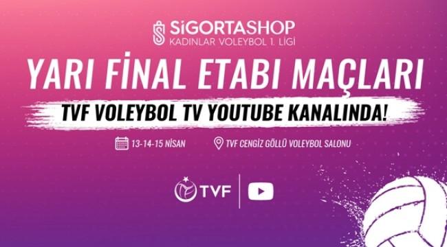 1. Lig Kadınlar Yarı Final Etabı TVF Voleybol TV'de