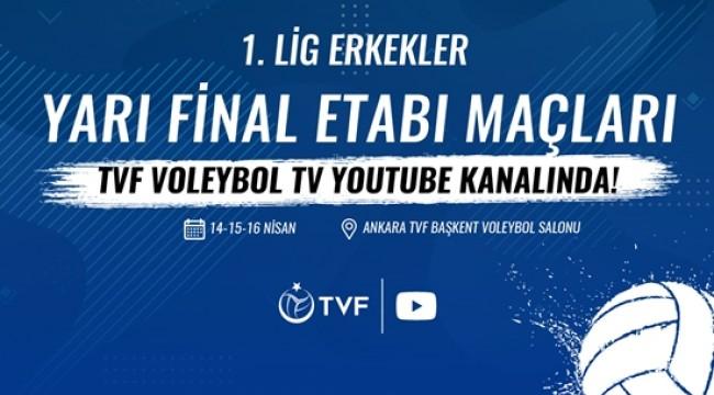 Erkekler 1. Ligi Yarı Final Etabı Voleybol TV'de